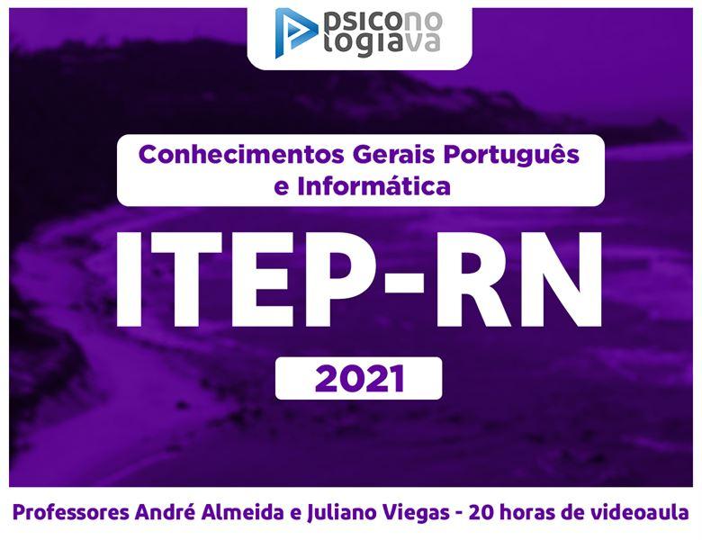 [ITEP-RN – Conhecimentos Gerais Português e Informática]