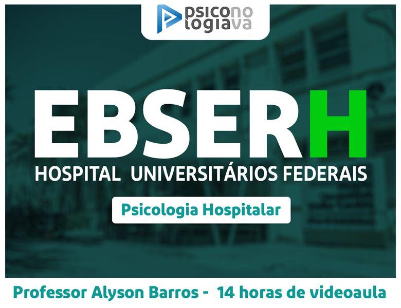 [EBSERH – Psicologia Hospitalar]